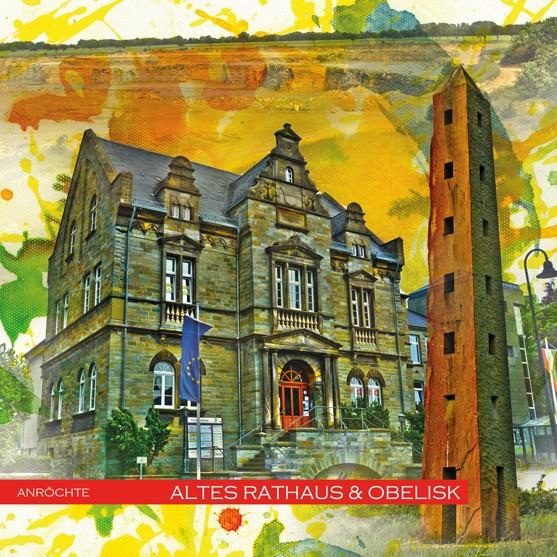 RAY - RAYcities - Anröchte - Altes Rathaus und Obelisk